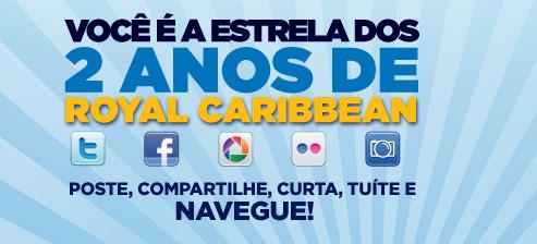 Concurso Cultural Royal Caribbean no Brasil - Você é a Estrela dos 2 Anos